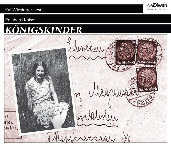 Kai Wiesinger liest Reinhard Kaiser – KÖNIGSKINDER